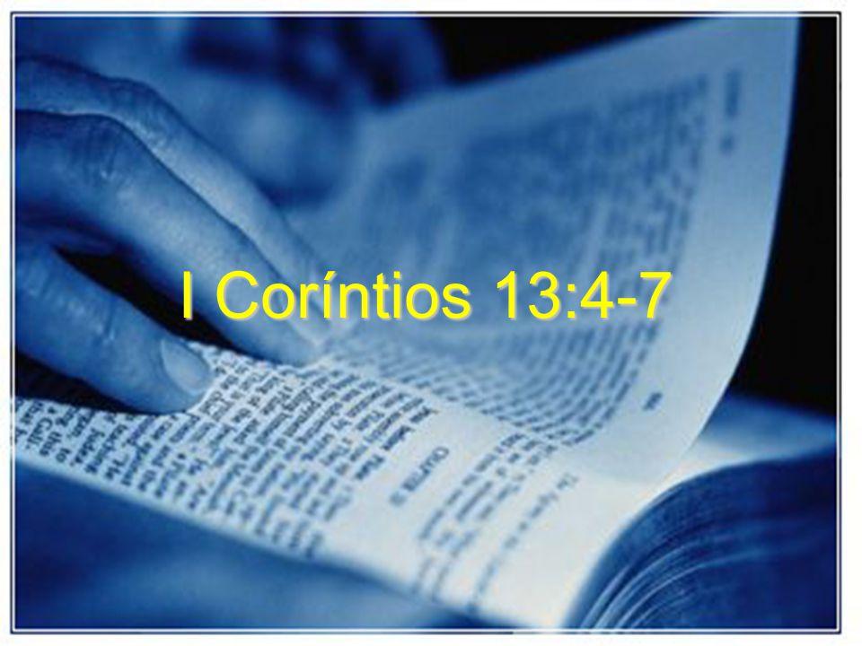 I Coríntios 13:4-7