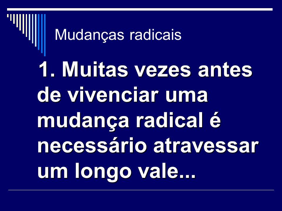 Mudanças radicais 2.