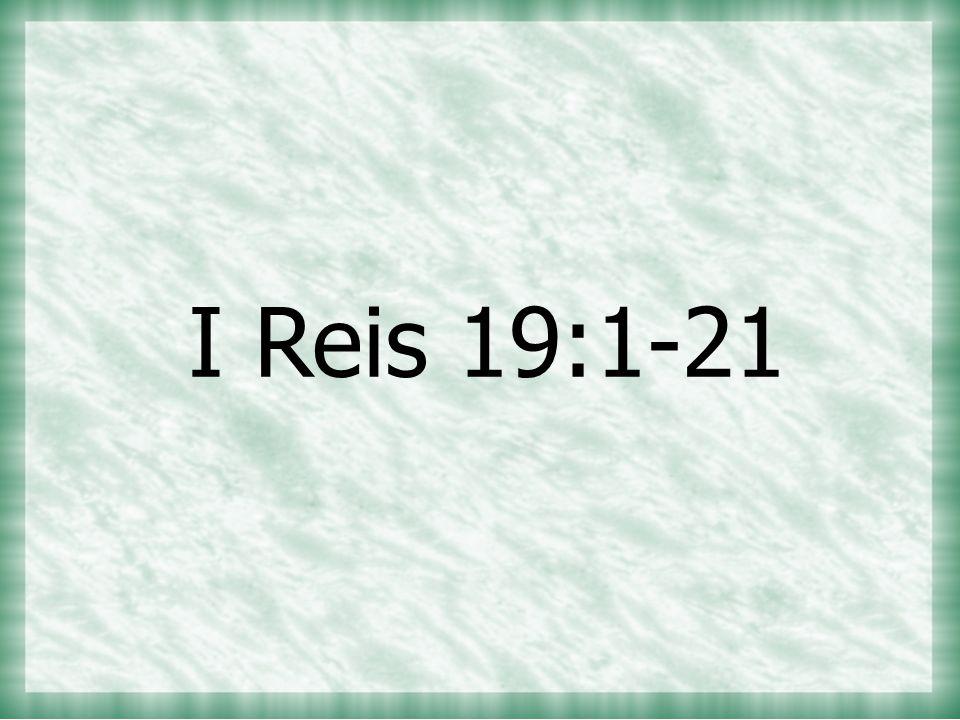 I Reis 19:1-21
