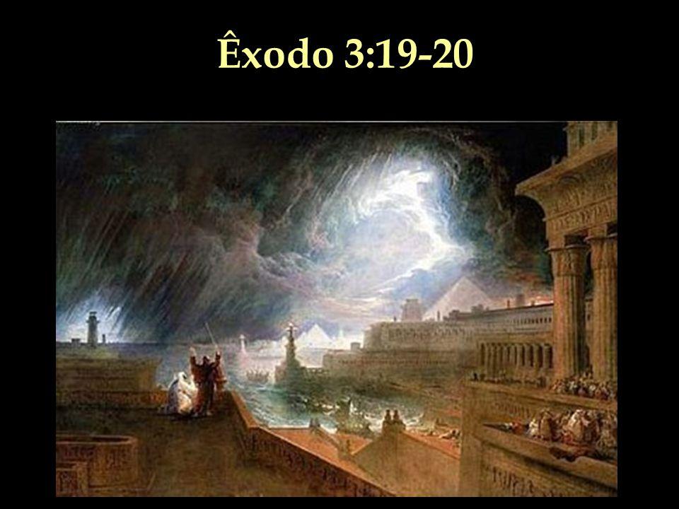 Êxodo 3:19-20
