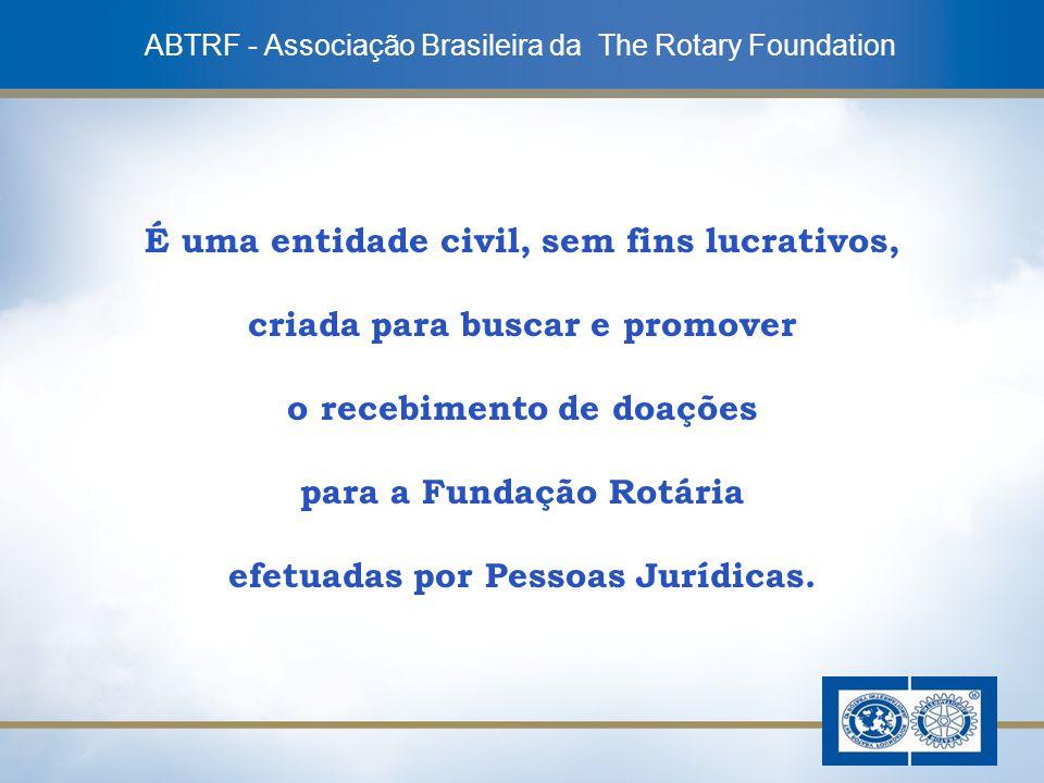 2 É uma entidade civil, sem fins lucrativos, criada para buscar e promover o recebimento de doações para a Fundação Rotária efetuadas por Pessoas Jurí