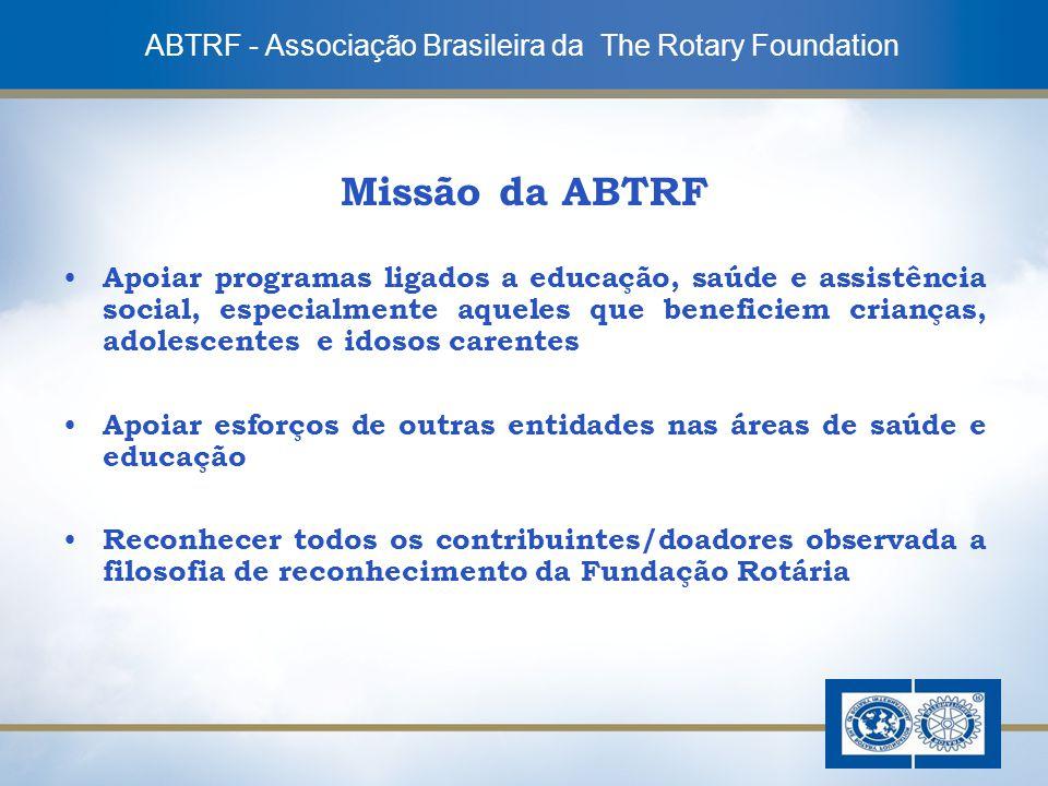 4 Missão da ABTRF Apoiar programas ligados a educação, saúde e assistência social, especialmente aqueles que beneficiem crianças, adolescentes e idoso