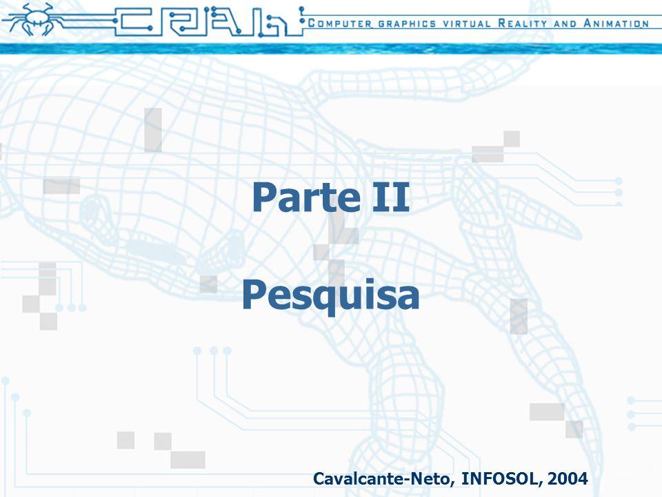 Parte II Pesquisa Cavalcante-Neto, INFOSOL, 2004