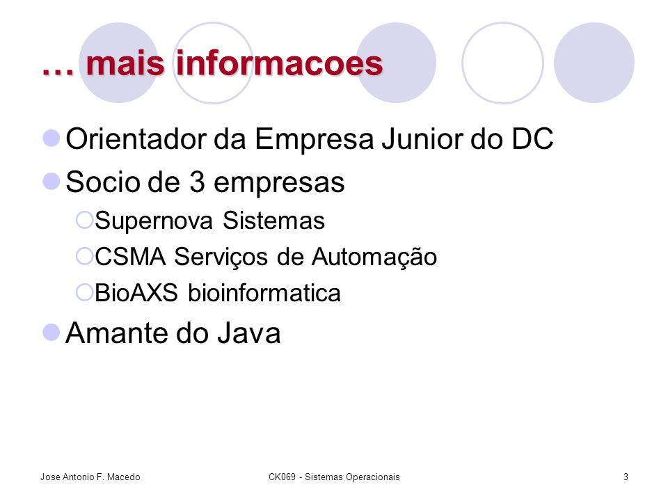 … mais informacoes Orientador da Empresa Junior do DC Socio de 3 empresas  Supernova Sistemas  CSMA Serviços de Automação  BioAXS bioinformatica Am