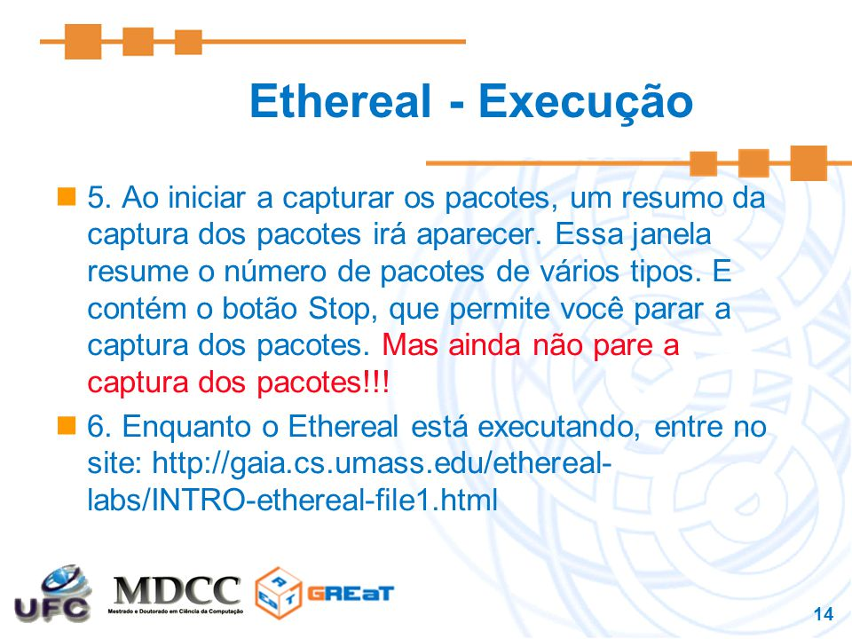 14 Ethereal - Execução 5.