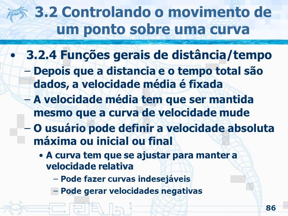 87 3.2 Controlando o movimento de um ponto sobre uma curva