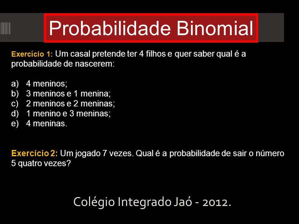 Colégio Integrado Jaó - 2012.