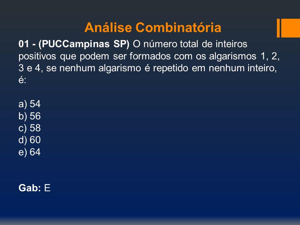 Análise Combinatória 02 - (UFSC) Quantos números diferentes obteremos, permutando os algarismos do número 336 223.