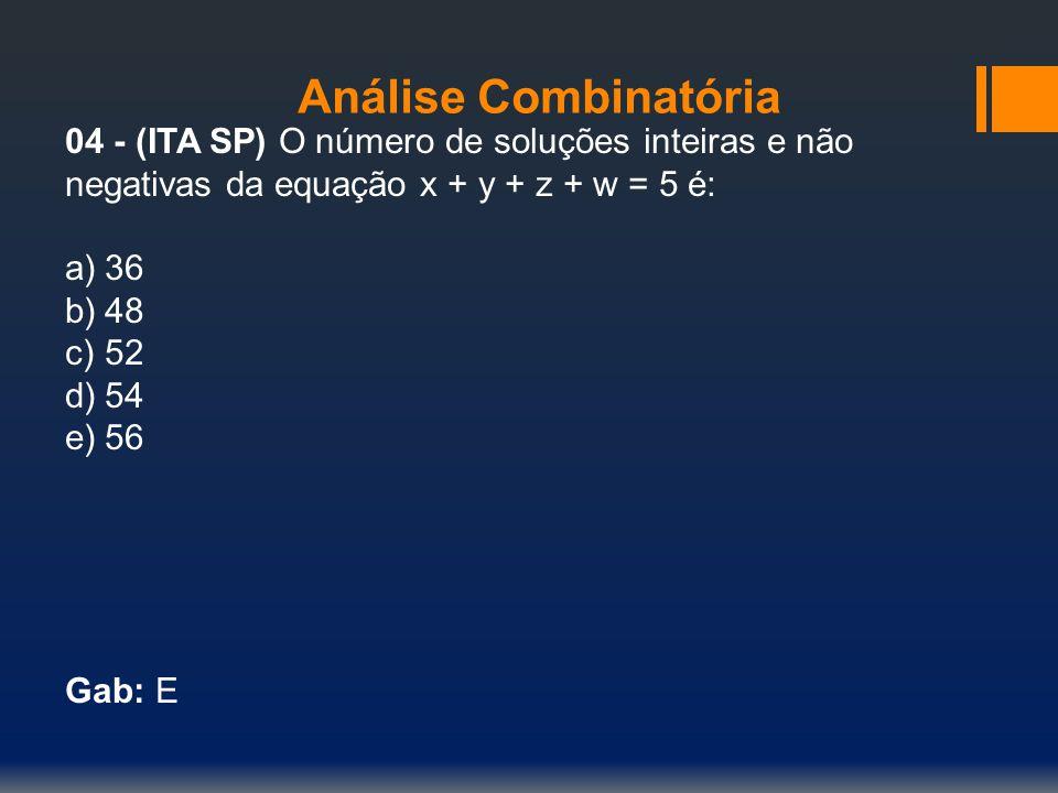 Análise Combinatória 05 - (UnB DF) Em um condomínio foram construídas duas fileiras paralelas de casas, com a mesma planta, cada fileira contendo 7 casas.