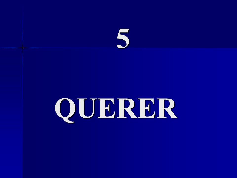 5 QUERER 5 QUERER