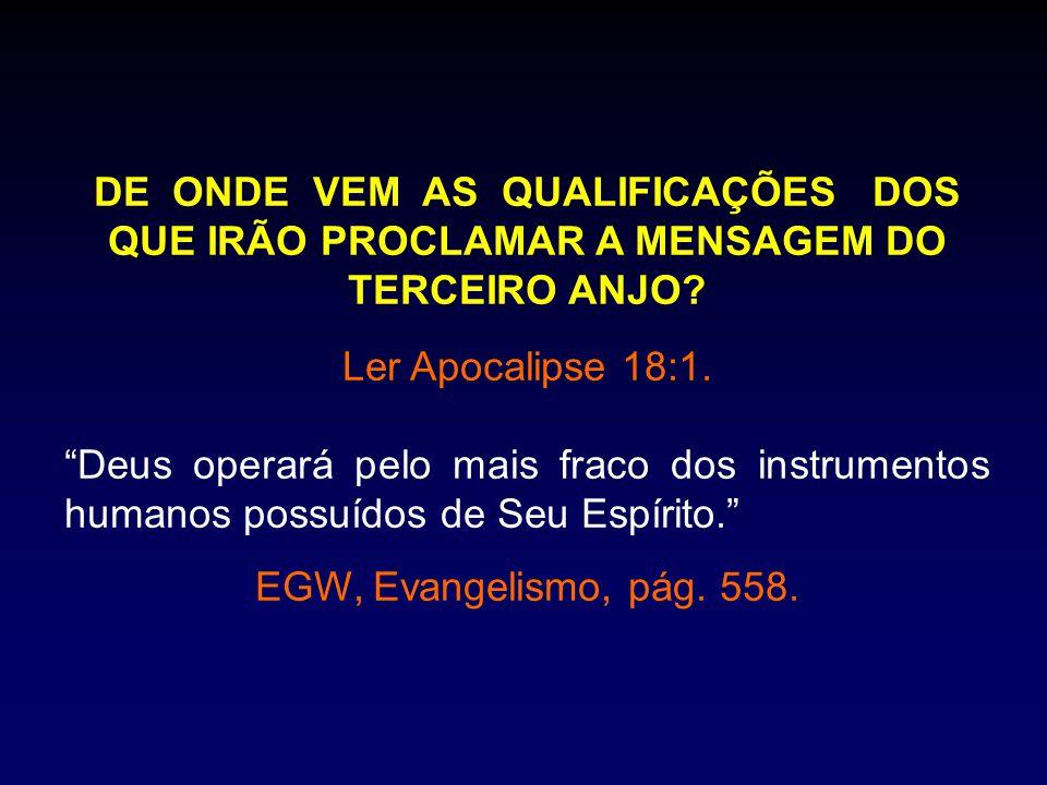 O QUE DEUS PEDE DE TODA A IGREJA.Ler Romanos 13:11-14; Efésios 5:14-17; Oséias 14:1-2.