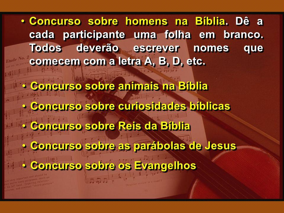 Concurso sobre homens na Bíblia.Dê a cada participante uma folha em branco.