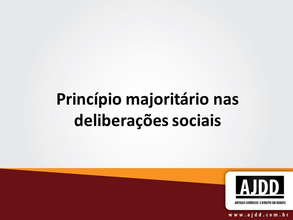 Princípio majoritário nas deliberações sociais