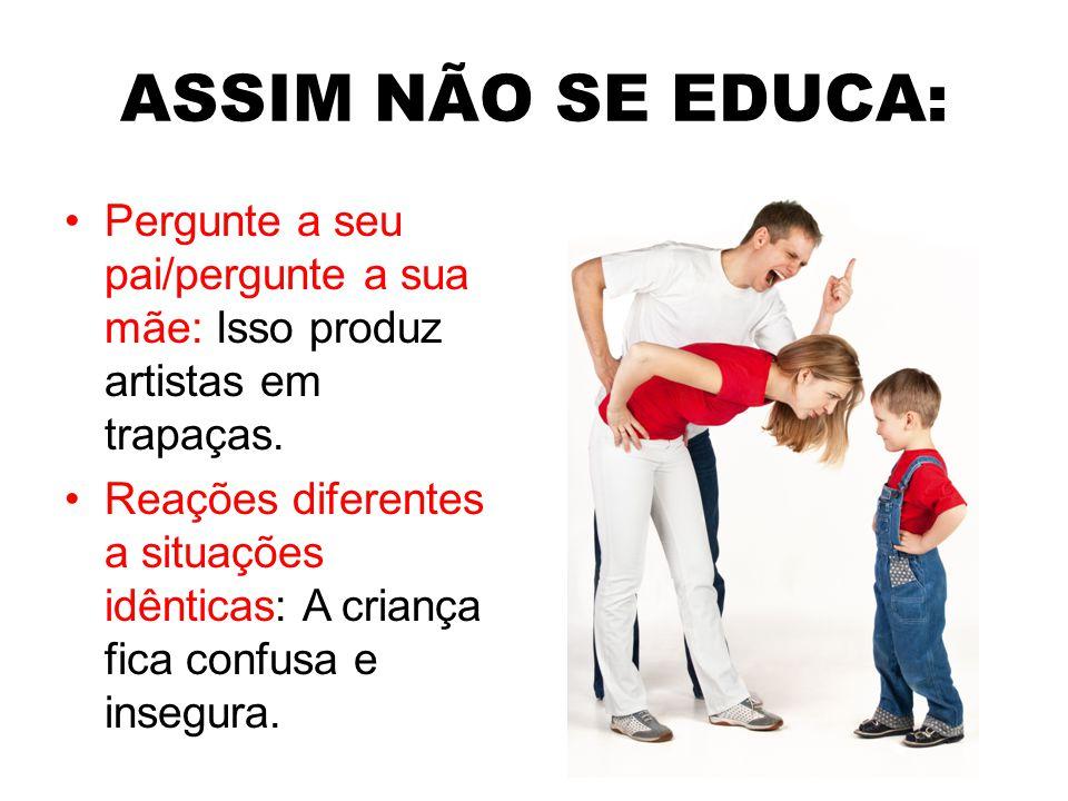 ASSIM SE EDUCA: Ensinar os jovens a resolver seus problemas, pois...