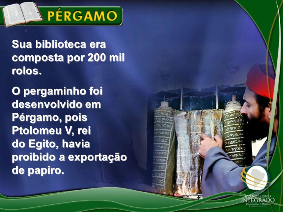Sua biblioteca era composta por 200 mil rolos. O pergaminho foi desenvolvido em Pérgamo, pois Ptolomeu V, rei do Egito, havia proibido a exportação de