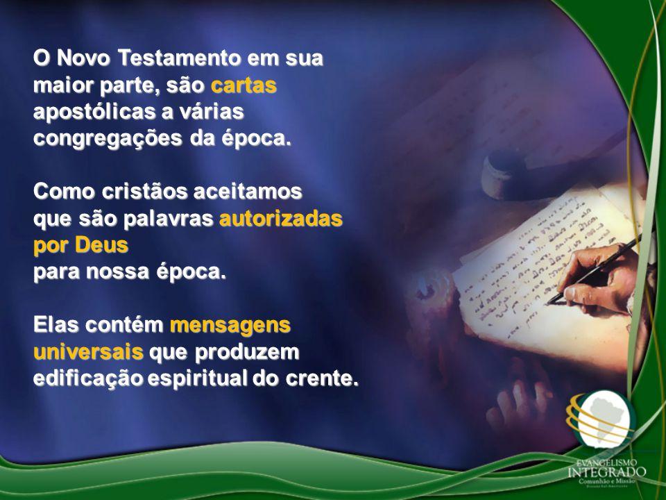O Novo Testamento em sua maior parte, são cartas apostólicas a várias congregações da época. Como cristãos aceitamos que são palavras autorizadas por