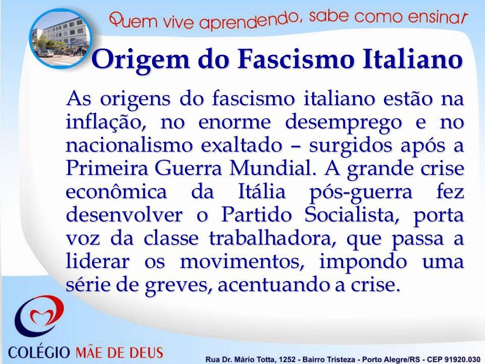 Características do Nazismo e do Fascismo Nacionalismo exacerbado, totalitarismo, corporativismo, militarismo, Anticomunismo, e expansionismo territorial.