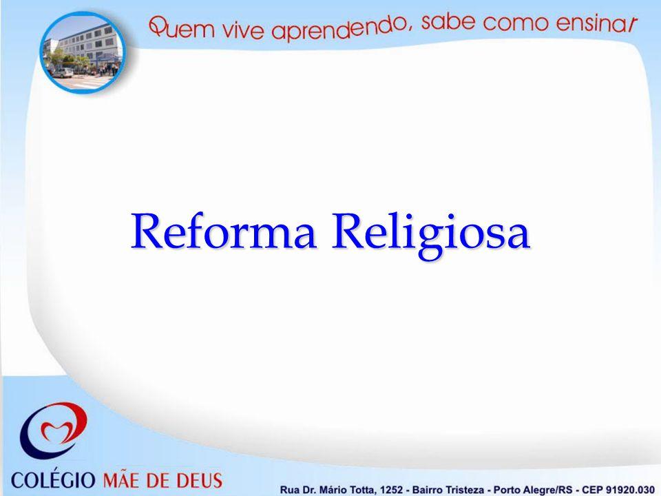 Causas da Reforma Causas da Reforma A exploração dos camponeses pela Igreja - a Senhora feudal.