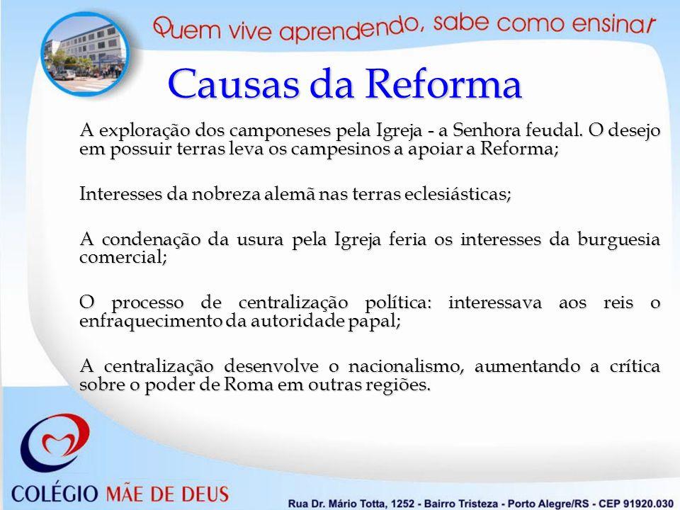 Questionário 5- Quais são as principais idéias reformistas defendidas por Lutero.