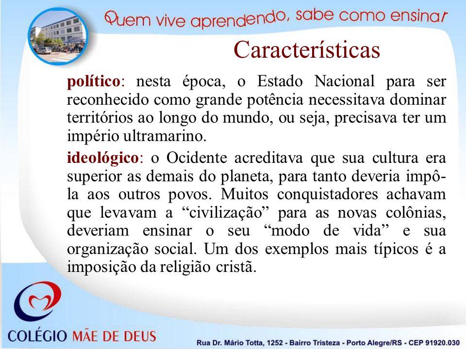cultural: a crença na superioridade da cultura europeia legitimava os estudos científicos em diversas partes do planeta.