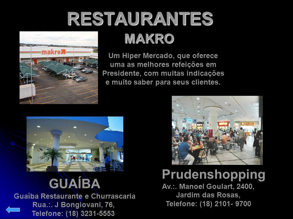 RESTAURANTESMAKRO Um Hiper Mercado, que oferece uma as melhores refeições em Presidente, com muitas indicações e muito saber para seus clientes. Prude