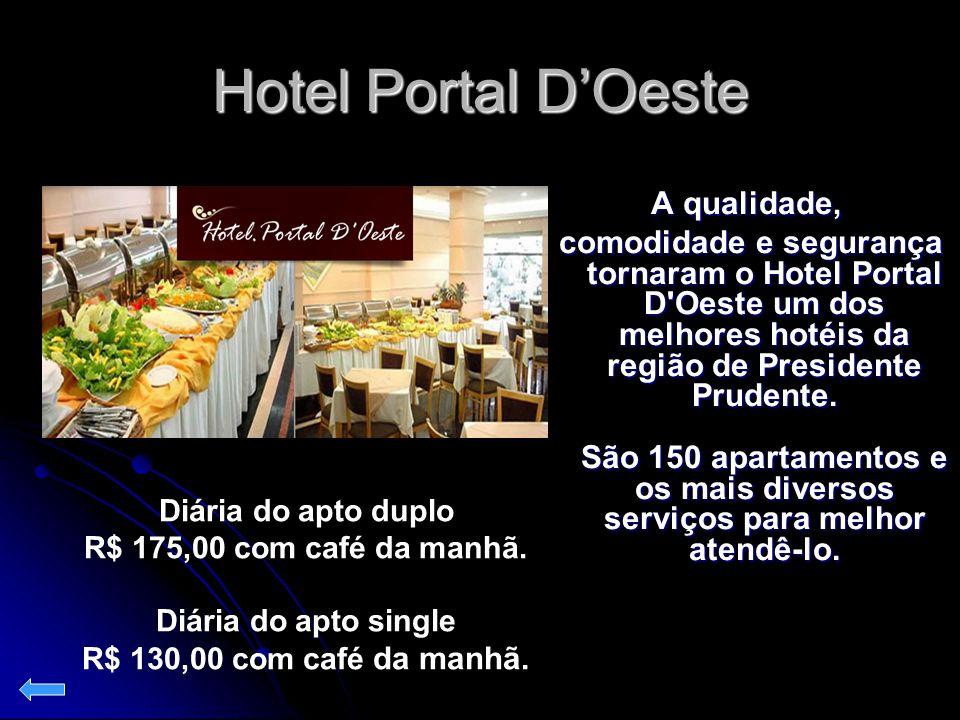 Hotel Portal D'Oeste A qualidade, comodidade e segurança tornaram o Hotel Portal D'Oeste um dos melhores hotéis da região de Presidente Prudente. São