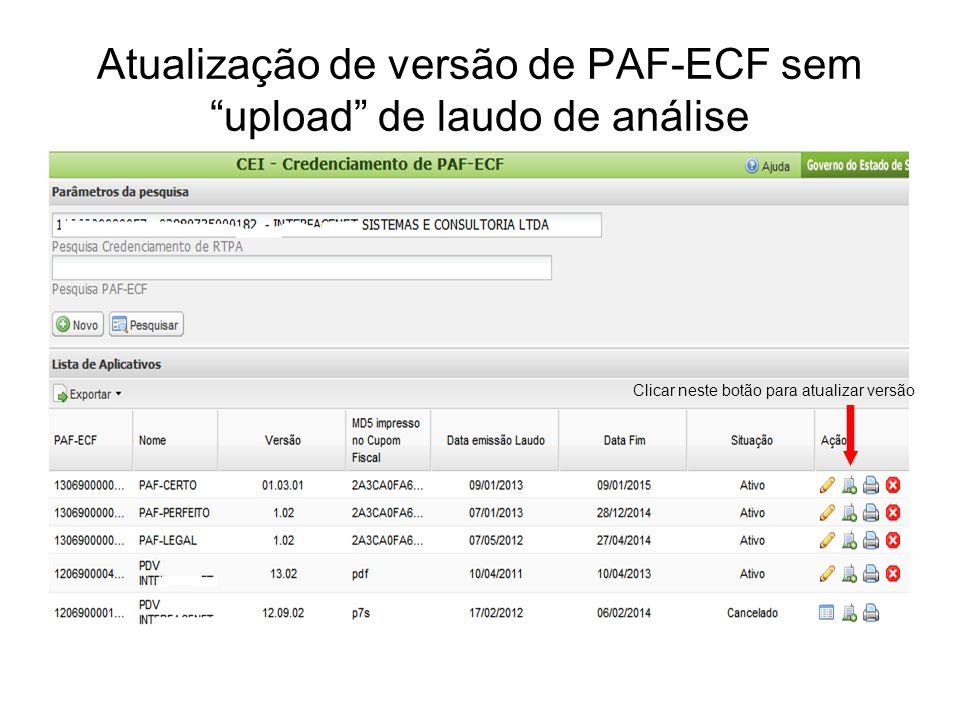 """Atualização de versão de PAF-ECF sem """"upload"""" de laudo de análise Clicar neste botão para atualizar versão"""