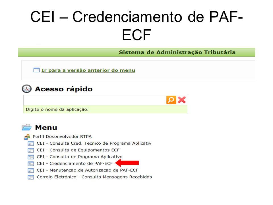 Atualização de versão de PAF-ECF sem upload de laudo de análise Clicar aqui para novos equipamentos Clicar nesta aba para informar a nova versão