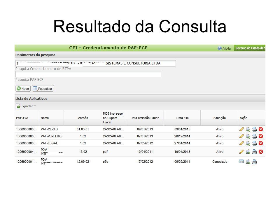 Cadastro de PAF-ECF com upload de laudo de análise Informar nº de credenciamento, ou CNPJ ou nome do desenvolvedor Após, clicar em novo