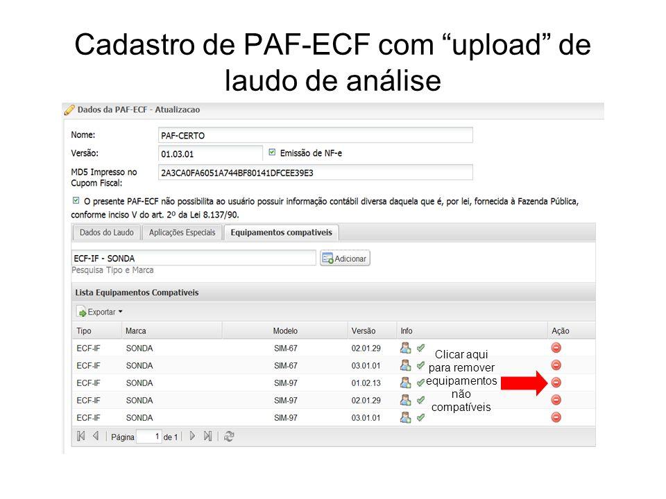 """Cadastro de PAF-ECF com """"upload"""" de laudo de análise Clicar aqui para remover equipamentos não compatíveis"""