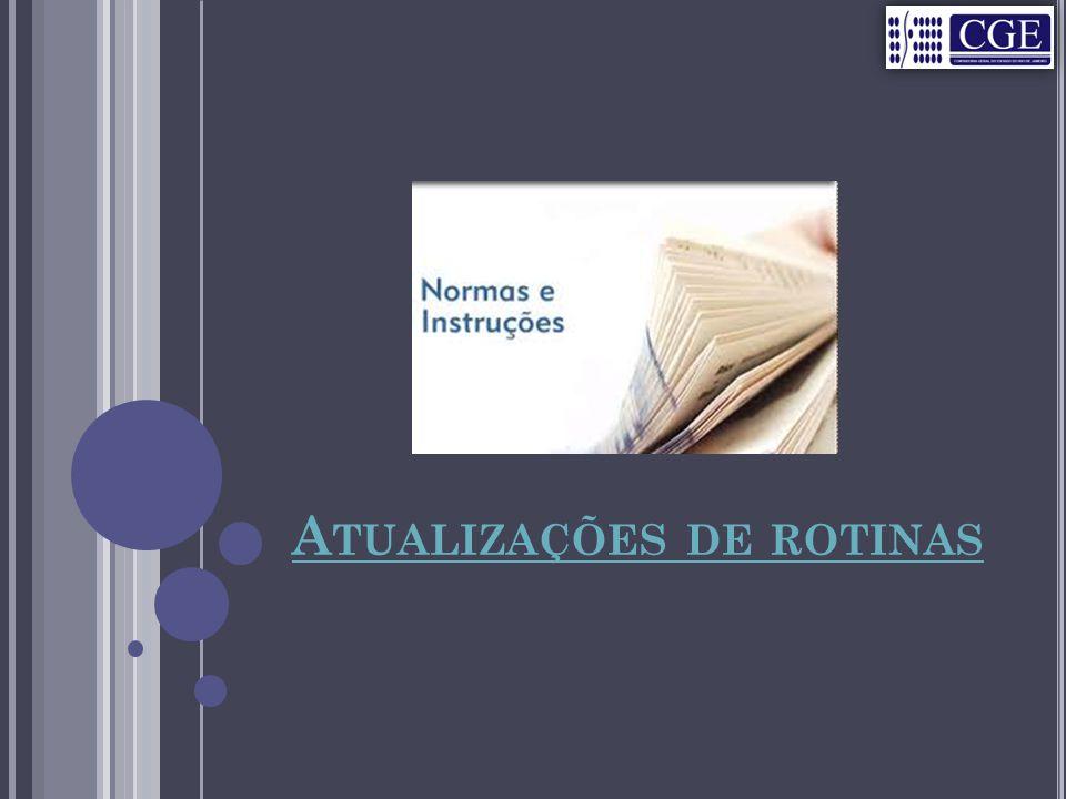 A TUALIZAÇÕES DE ROTINAS