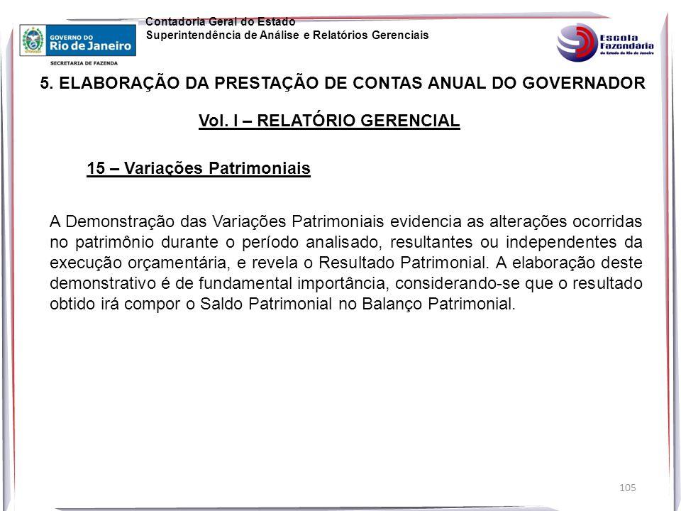105 5.ELABORAÇÃO DA PRESTAÇÃO DE CONTAS ANUAL DO GOVERNADOR Vol.