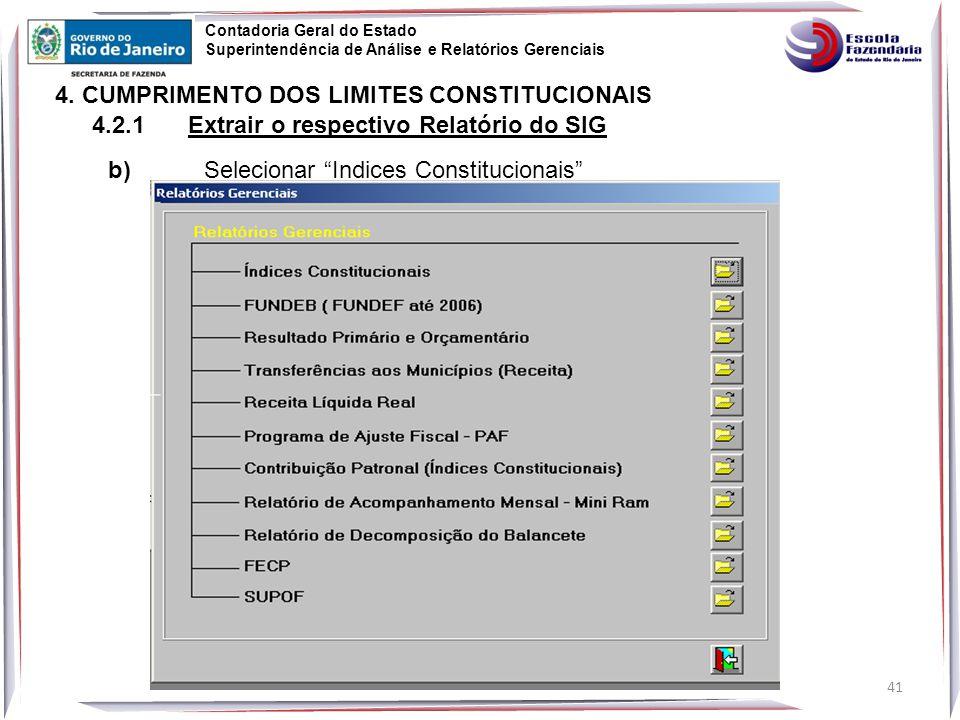 41 Contadoria Geral do Estado Superintendência de Análise e Relatórios Gerenciais 4.