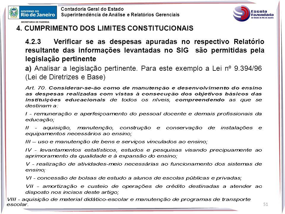 51 Contadoria Geral do Estado Superintendência de Análise e Relatórios Gerenciais 4.