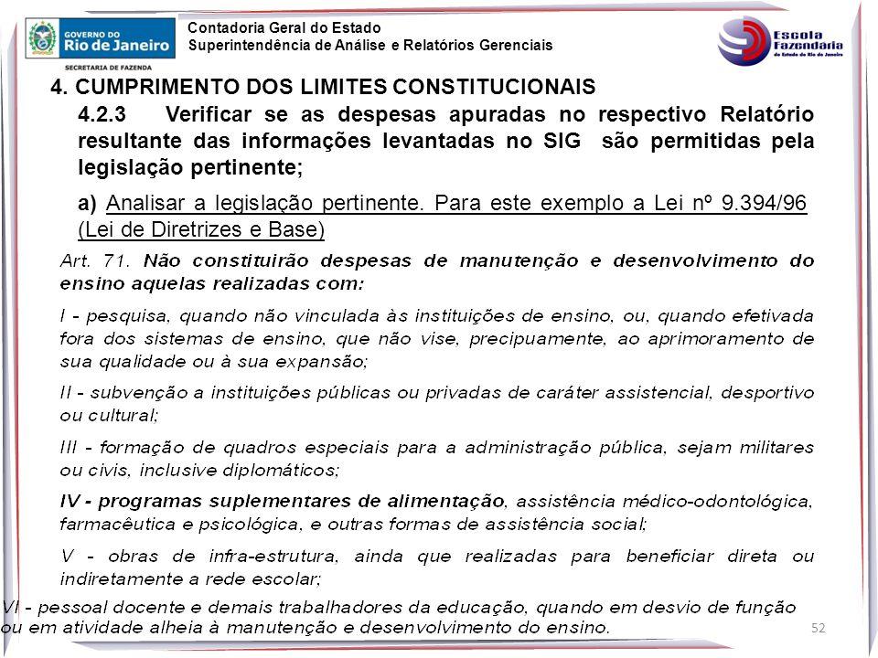 52 Contadoria Geral do Estado Superintendência de Análise e Relatórios Gerenciais 4.