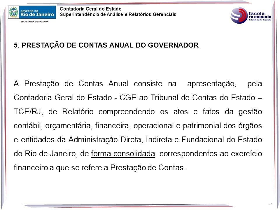 Contadoria Geral do Estado Superintendência de Análise e Relatórios Gerenciais 57 5.