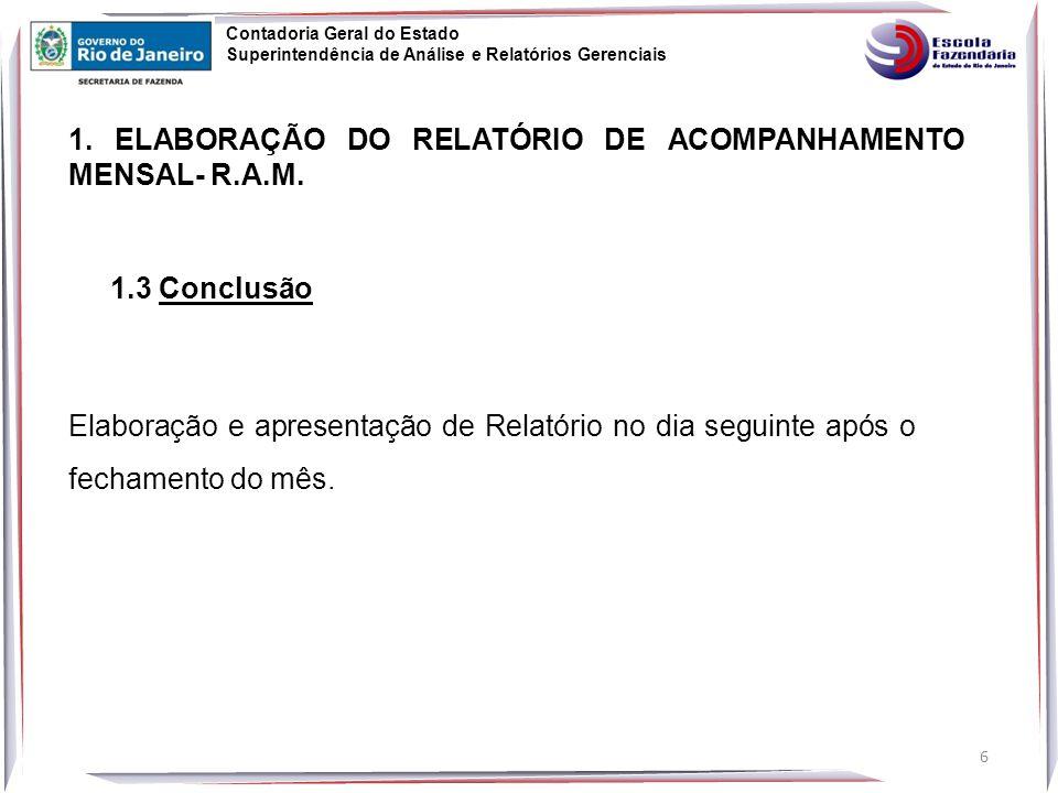 6 1.ELABORAÇÃO DO RELATÓRIO DE ACOMPANHAMENTO MENSAL- R.A.M.