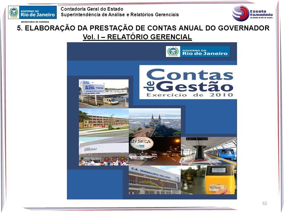 62 5.ELABORAÇÃO DA PRESTAÇÃO DE CONTAS ANUAL DO GOVERNADOR Vol.