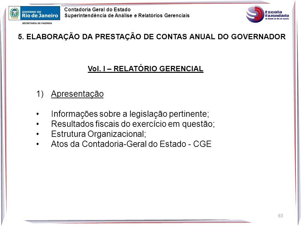 63 5.ELABORAÇÃO DA PRESTAÇÃO DE CONTAS ANUAL DO GOVERNADOR Vol.