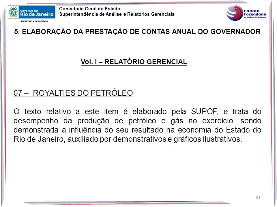 81 5.ELABORAÇÃO DA PRESTAÇÃO DE CONTAS ANUAL DO GOVERNADOR Vol.