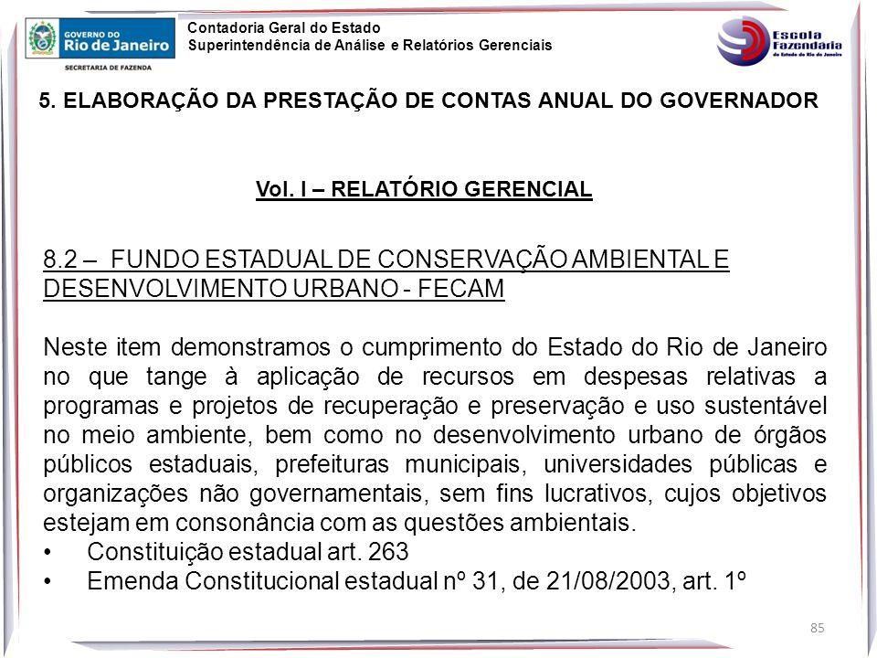 85 5.ELABORAÇÃO DA PRESTAÇÃO DE CONTAS ANUAL DO GOVERNADOR Vol.