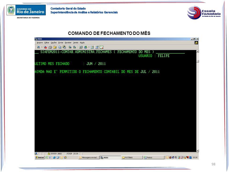 COMANDO DE FECHAMENTO DO MÊS 98
