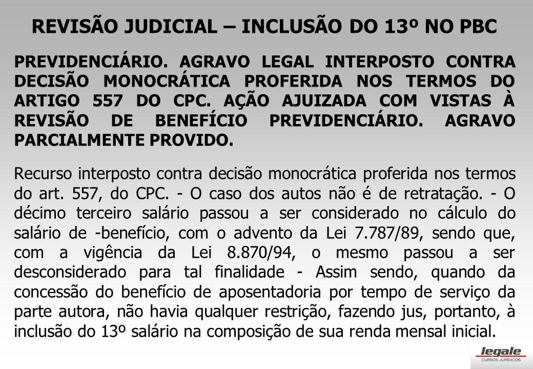 REVISÃO JUDICIAL – INCLUSÃO DO 13º NO PBC PREVIDENCIÁRIO.