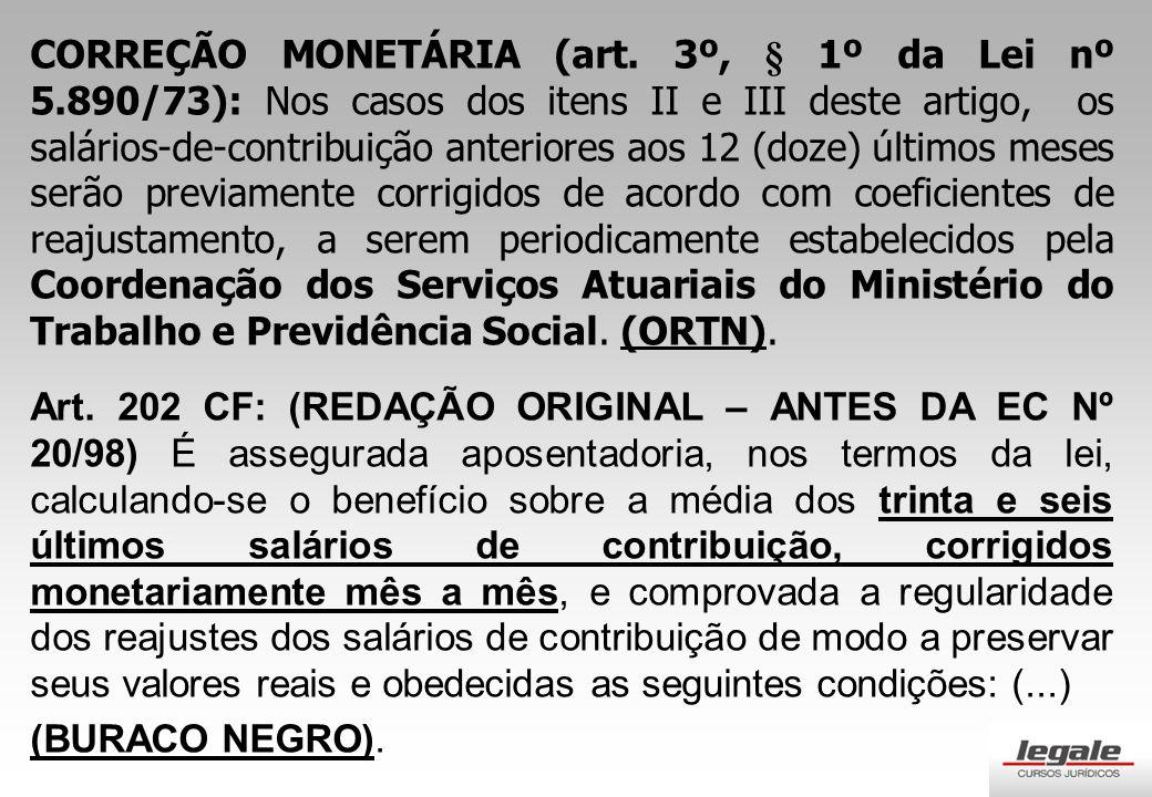 CORREÇÃO MONETÁRIA (art.