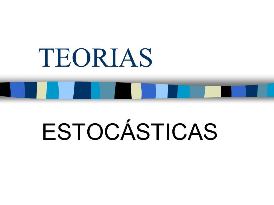 TEORIAS ESTOCÁSTICAS