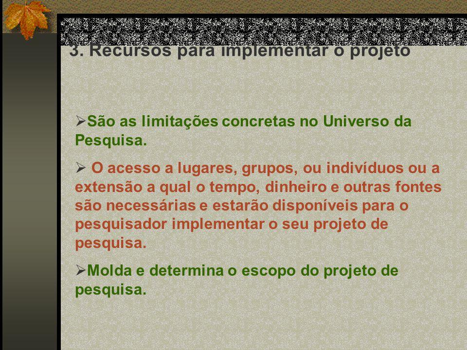 2. O quadro de referência teórica selecionado Paradigma Positivista (Desenho Tipo Experimental ): Questões diretas que objetivam conceitos OU Paradigm