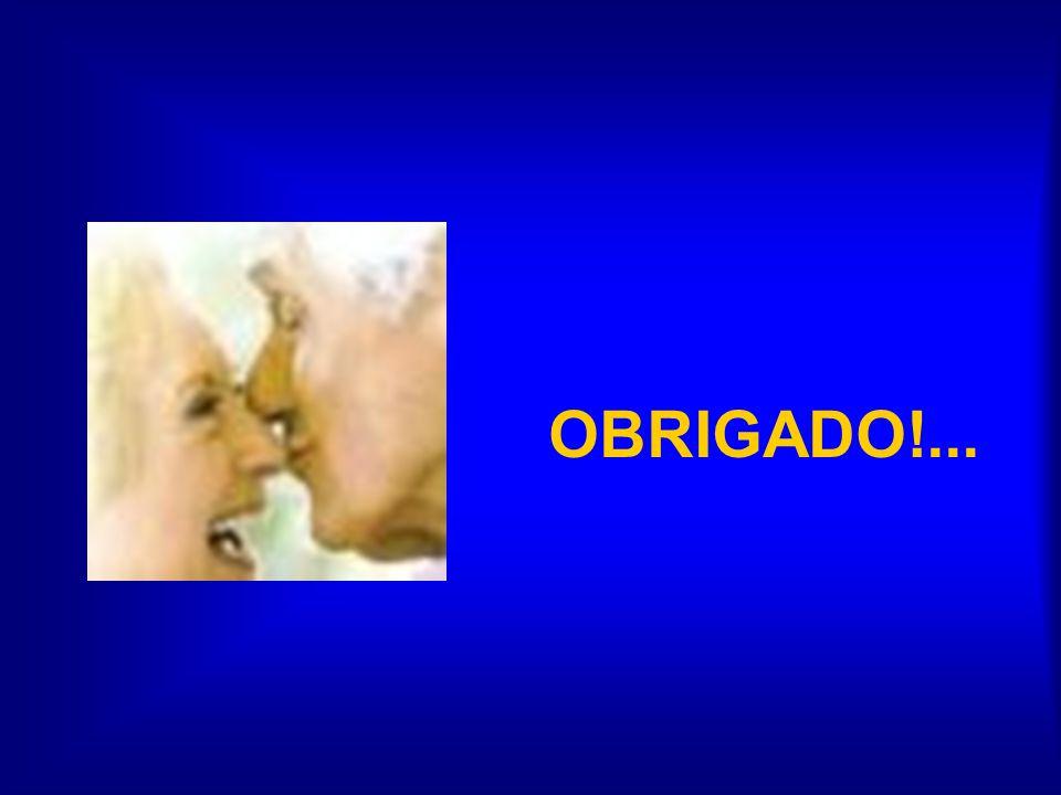 OBRIGADO!...