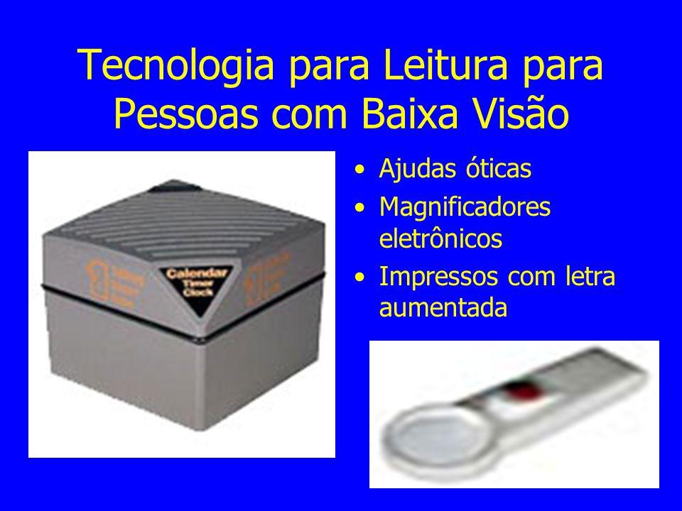 Tecnologia para AVDs Equipamentos verbalizadores Rótulos Táteis