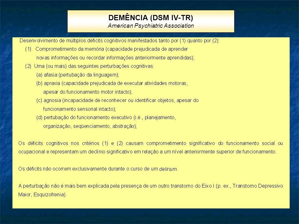 DEMÊNCIA (DSM IV-TR) American Psychiatric Association