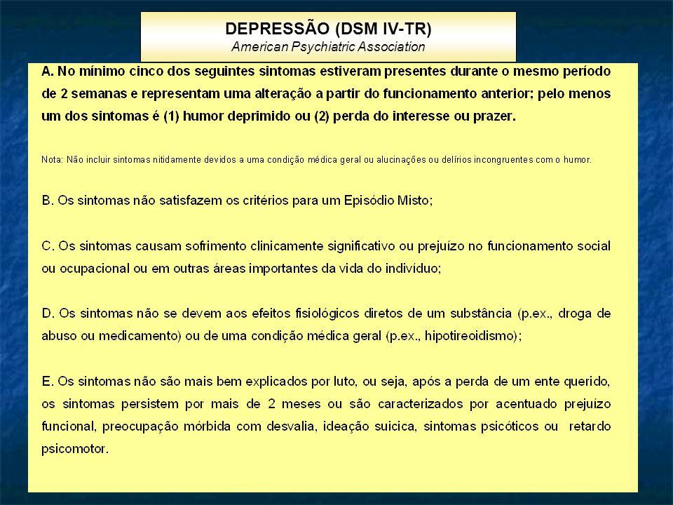 DEPRESSÃO (DSM IV-TR) American Psychiatric Association